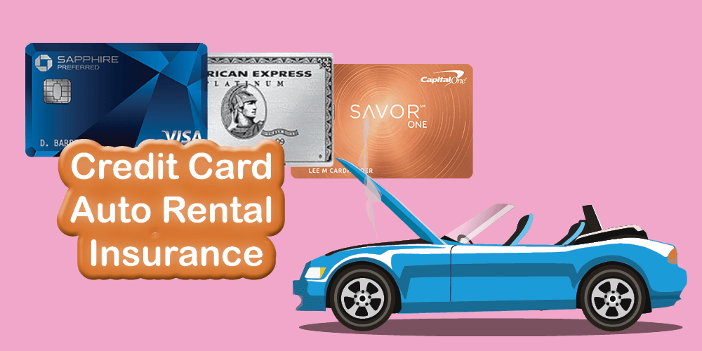 Credit Card Auto Rental Insurance – Master Post
