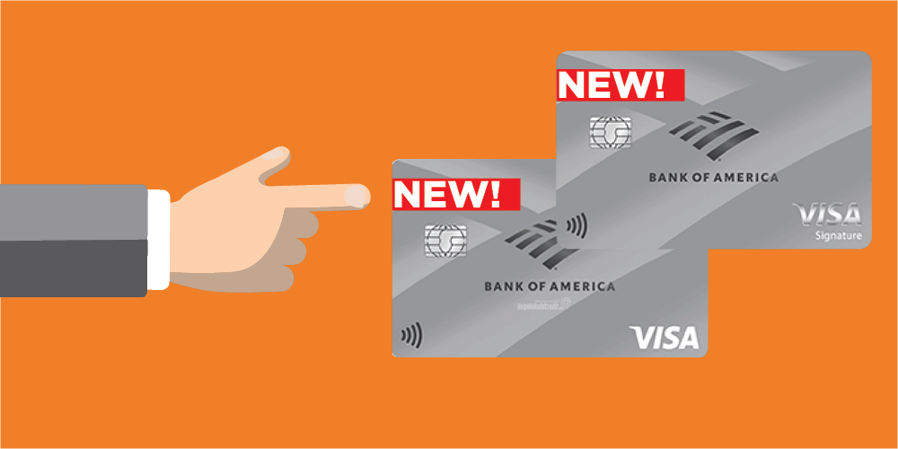 Two New Bank Of America Credit Cards