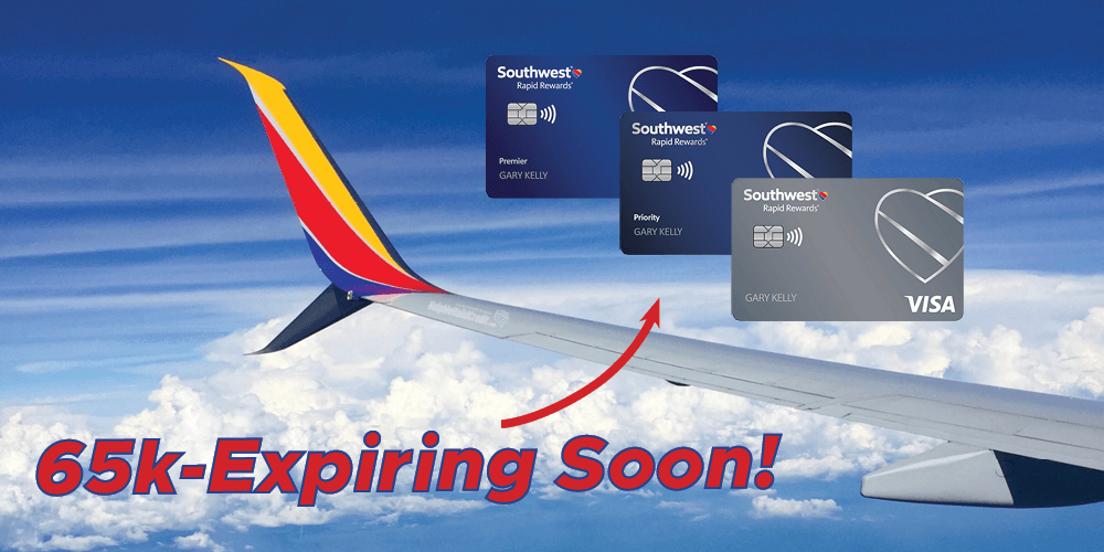 65k on 3 Southwest Personal Cards-Expiring Today!