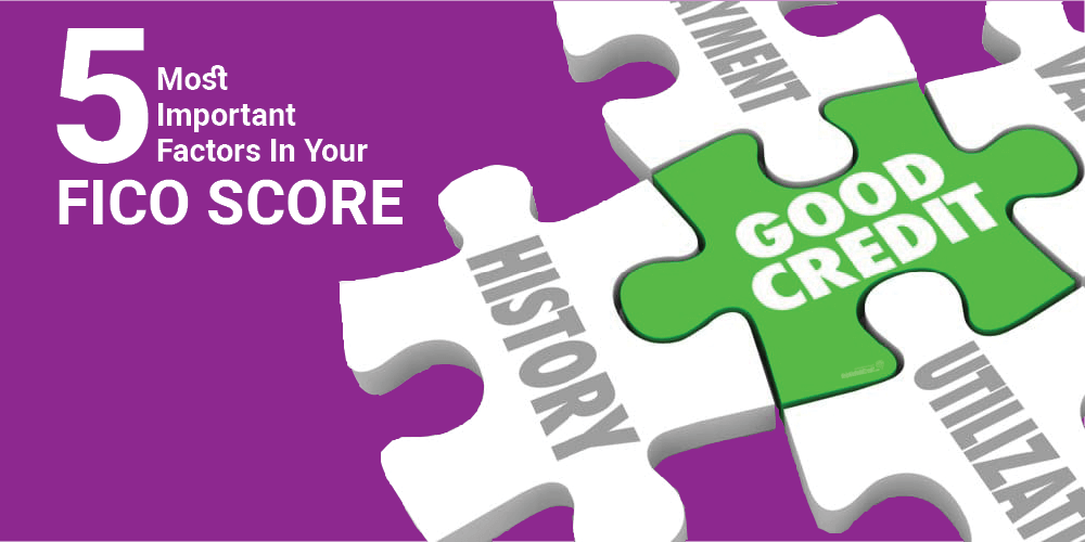 The 5 Most Important Factors In A FICO Score