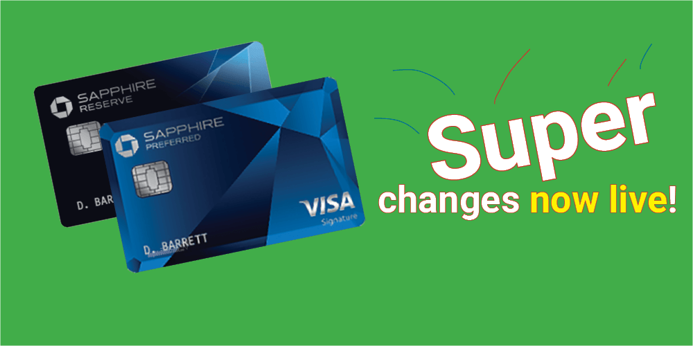 Now Live! Great New Rewards And Benefits Added To The Chase Sapphire Preferred and Reserve Cards