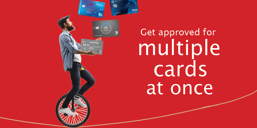 Getting Approved For Multiple Cards At Once. How To Strategize The Applications