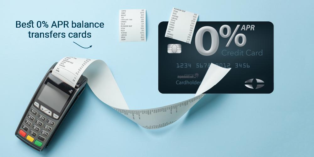 The Best 0% APR Balance Transfer Cards [2021]
